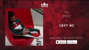 Tec - Envy Me